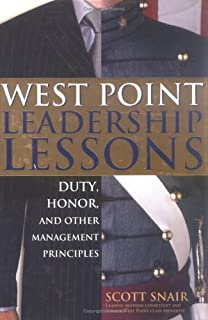 West Point Leadership Lessons: Duty, Honor And Other Management Principles