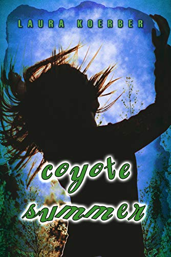 Book: Coyote Summer by Laura Koerber