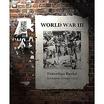World War III (Lockdown Mixtape), Vol.5