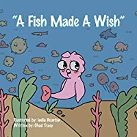 A Fish Made a Wish