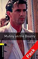 Mutiny on the Bounty (Oxford Bookworms Library) CD Pack
