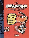Makinavaja 1989-1990 (Por fin es viernes)