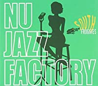 Nu Jazz Factory by South Froggies (2008-06-10)
