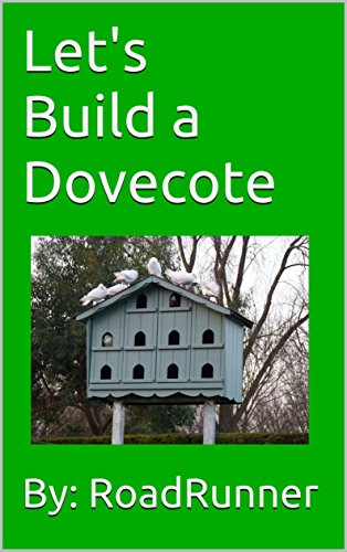 Let's Build a Dovecote