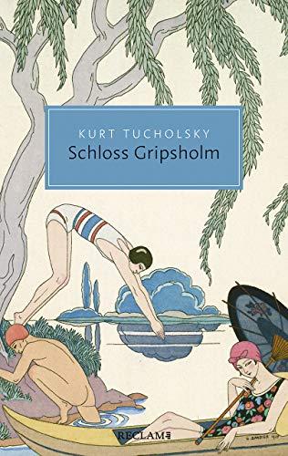 Schloss Gripsholm: Eine Sommergeschichte (Reclam Taschenbuch)