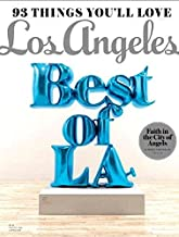 Los Angeles Magazine August 2016 The Best of LA, 93 Things You'll Love