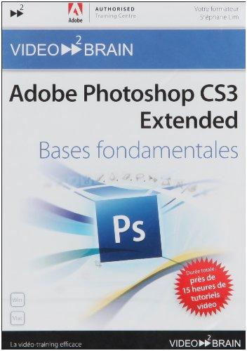 Adobe Photoshop CS3 Extended : Bases fondamentales (Stéphane Lim)