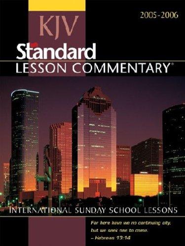 KJV Standard Lesson Commentary 2005-2006: International Sunday School Lessons (Standard Lesson Commentary: KJV)