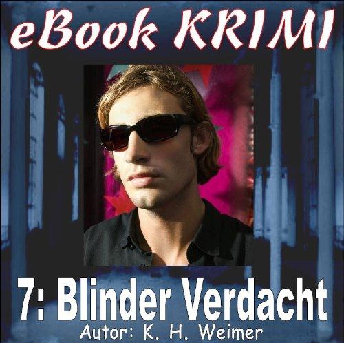 Krimi 007: Blinder Verdacht (eBook Krimi 7)