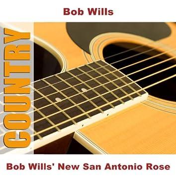 Bob Wills' New San Antonio Rose