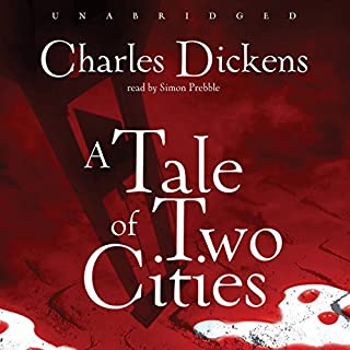 A Tale of Two Cities                   Written by:                                                                                                                                 Charles Dickens                               Narrated by:                                                                                                                                 Simon Prebble                      Length: 14 hrs and 42 mins     5 ratings     Overall 4.8