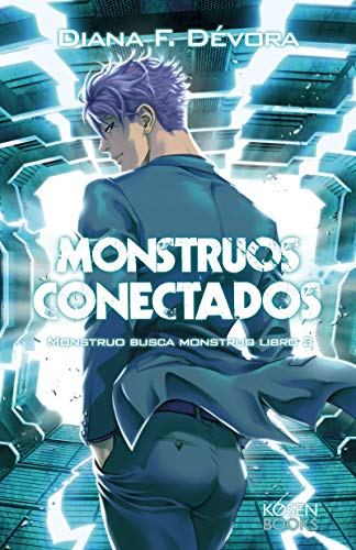 Monstruos Conectados: Monstruo Busca Monstruo Libro 3