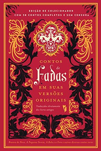 Contos de fadas em suas Versões Originais (Portuguese Edition)