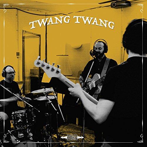 Twang Twang