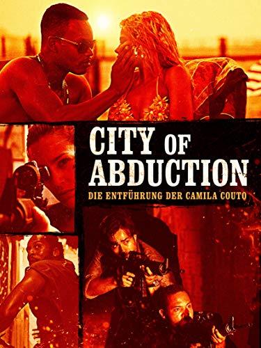 City of Abduction - Die Entführung der Camila Couto [dt./OV]