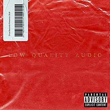 Low Quality Audio