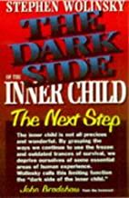 The Dark Side of The Inner Child: The Next Step