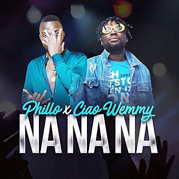 Na Na Na (feat. Ciao Wemmy)