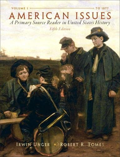 American Issues: A Primary Source Reader in United States History, Volume 1
