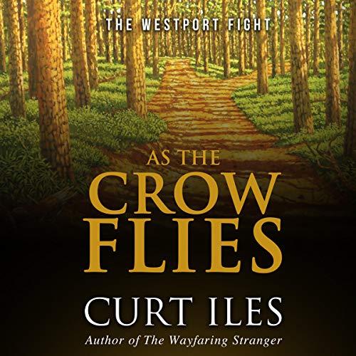 Couverture de As the Crow Flies: The Westport Fight