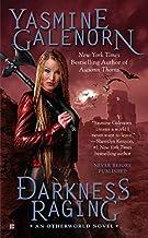 Darkness Raging: An Otherworld Novel by Yasmine Galenorn (2016-02-02)