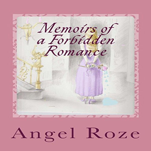 Memoirs of a Forbidden Romance, Book 1 audiobook cover art