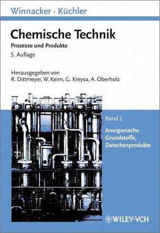 Winnacker-Küchler: Chemische Technik: Prozesse und Produkte. Band 3: Anorganische Grundstoffe, Zwischenprodukte (Winnacker, Chemische Technik (Vch))