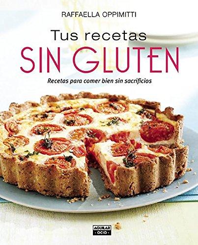 Tus recetas sin gluten (Gastronomía)