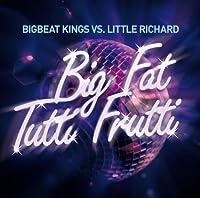 Big Fat Tutti Frutti