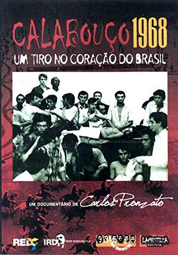 Calabouço 1968 - Um Tiro no Coração do Brasil - Carlos Pronzato