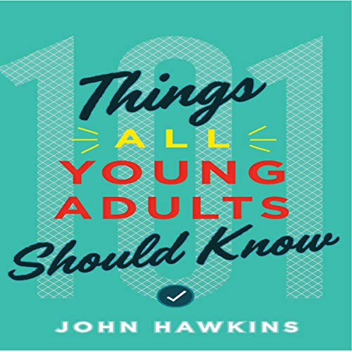 101 Things All Young Adults Should Know audiobook cover art