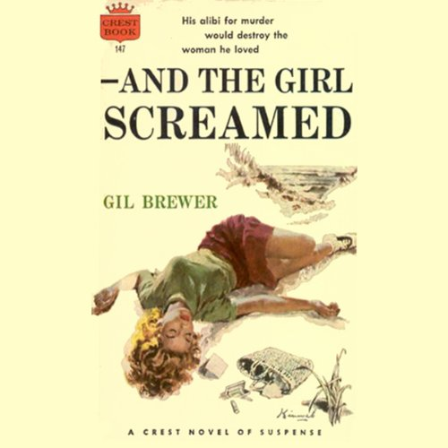 And the Girl Screamed audiobook cover art