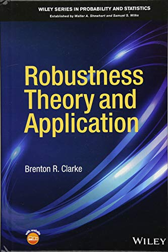 Robustness Theory and Application (Wiley Series in Probability and Statistics)