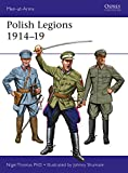 Polish Legions 1914–19 (Men-at-Arms Book 518)