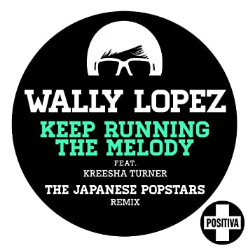 Keep Running the Melody feat. Kreesha Turner [The Japanese PopStars Remix] (The Japanese PopStars Remix)