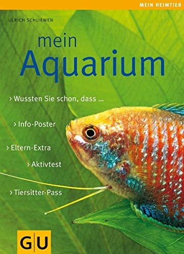 Mein Aquarium (GU Mein Heimtier)