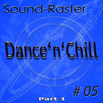Dance'n'chill NO. 5 (Part 1)