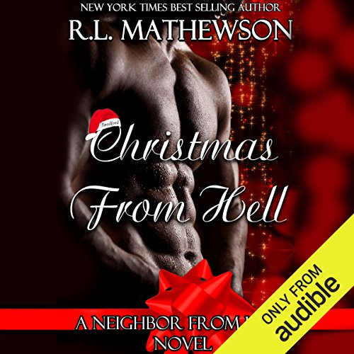 Christmas from Hell                   By:                                                                                                                                 R. L. Mathewson                               Narrated by:                                                                                                                                 Eileen Stevens                      Length: 6 hrs and 30 mins     235 ratings     Overall 4.7