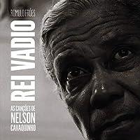 O Rei Vadio: Cancoes De Nelson