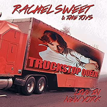Truckstop Queen (Remastered) (Live At The Bottom Line, Ny, May 8th 1980)