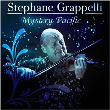 Stephane Grappelli - Mystery Pacific