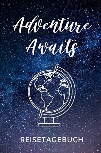 ADVENTURE AWAITS REISETAGEBUCH: A5 Reisetagebuch zum Selberschreiben | Auslandsjahr | Abschiedsgeschenk gute Freundin | Auslandssemester | Geschenke für Reisende | Logbuch | Tagebuch
