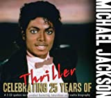 Celebrating 25 Years of Thriller...