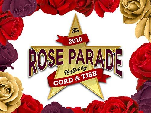 Die Rose Parade 2018 präsentiert von Cord & Tish