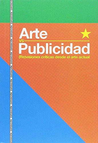 Arte vs Publicidad. (Re)visiones críticas desde el arte actual (catálogos Paraninfo)