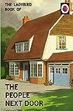 Image of The Ladybird Book of the People Next Door (Ladybirds for Grown-Ups)