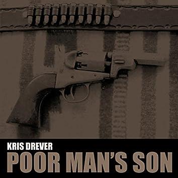 Poor Mans Son