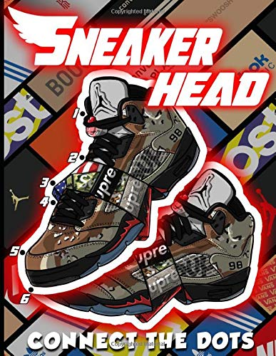 Sneaker Head Connect The Dots: Awesome Connect Dots, Coloring, Activity Books For Adults, Teenagers