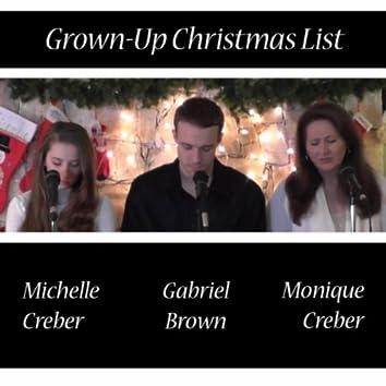 Grown-Up Christmas List (feat. Monique Creber & Gabriel Brown)