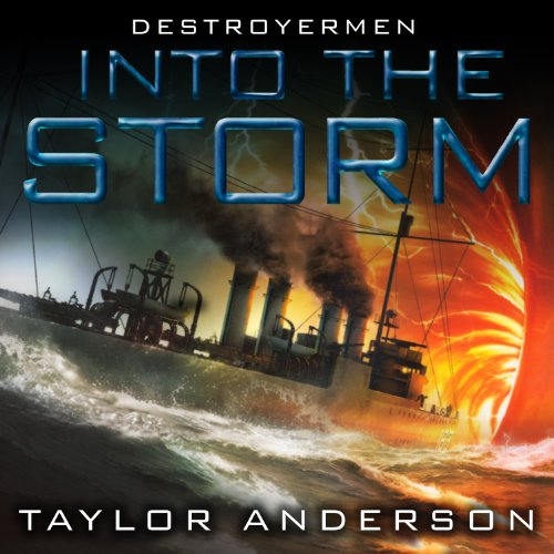 Into the Storm     Destroyermen, Book 1              By:                                                                                                                                 Taylor Anderson                               Narrated by:                                                                                                                                 William Dufris                      Length: 16 hrs and 12 mins     36 ratings     Overall 4.3